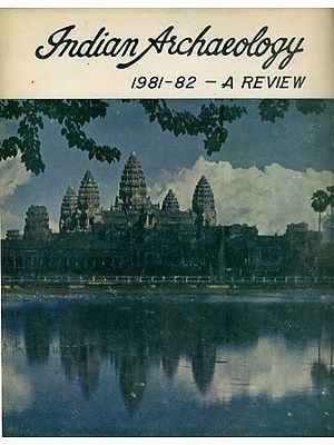 Indian Archaeology - 1981-82 A Review (An Old and Rare Book)