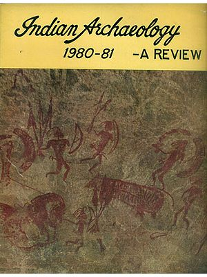 Indian Archaeology 1980-81 A Review (An Old and Rare Book)