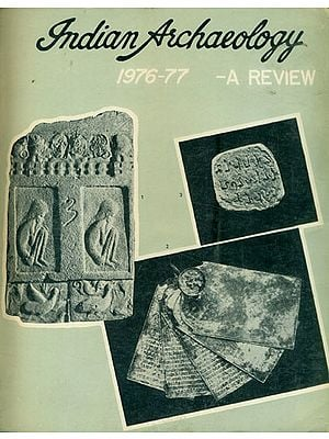Indian Archaeology 1976-77 A Review (An Old and Rare Book)
