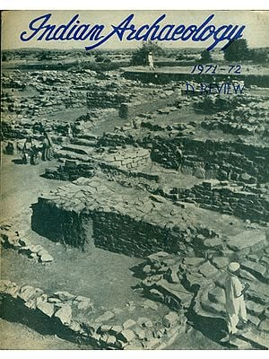 Indian Archaeology - 1971-72 A Review (An Old and Rare Book)