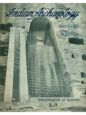 Indian Archaeology 1969-70 A Review (An Old and Rare Book)