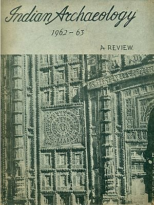 Indian Archaeology 1962-63 A Review (An Old and Rare Book)