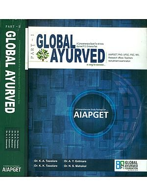 Global Ayurved- A Comprehensive Book For All India Ayurved P.G. Entrance Test (Set of 2 Volumes)