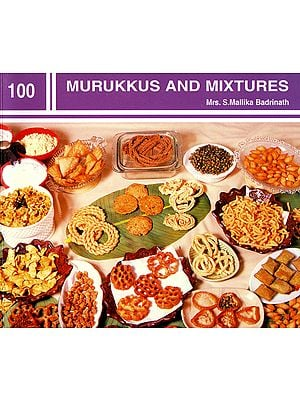 Murukkus and Mixtures
