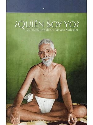 Quien Soy Yo?- Las Ensenanzas De Sri Ramana Maharshi (Spanish)