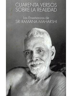 Cuarenta Versos Sobre La Realidad (Spanish)