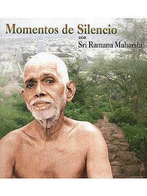 Momentos De Silencio Con Sri Ramana Maharshi (Spanish)