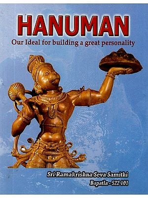 Hanuman- Our Ideal for Building a Great Personality