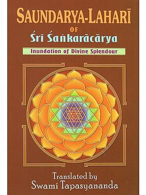 Saundarya-Lahari of Sri Sankaracarya (Inudation of Divine Splendour)