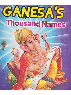 Ganesa's Thousand Names
