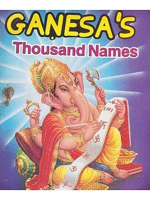 Ganesa's Thousand Names