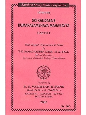 Sri Kalidasa's Kumarasambhava Mahakavya (With English Translation and Notes)