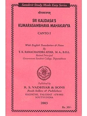 Sri Kalidasa's Kumarasambhava Mahakavya (With English Translation and Notes)