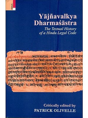 Yajnavalkya Dharmasastra - The Textual History of a Hindu Legal Code