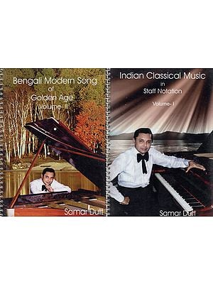 Indian Classical and Modern Songs with Staff Notations in Bengali (Set of 2 Volumes)