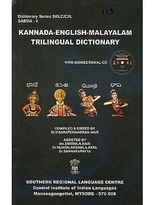 Kannada-English-Malayalam Trilingual Dictionary (With CD)