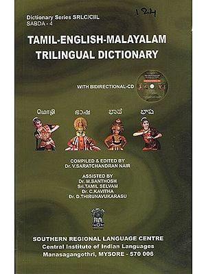 Tamil-English-Malayalam Trilingual Dictionary (With CD)