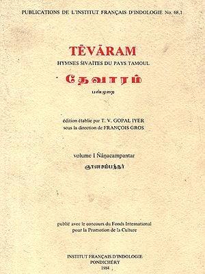 Tevaram Hymnes Sivaites Du Pays Tamoul Volume 1 Nancampantar (An Old and Rare Book in Tamil)