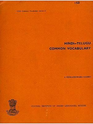 Hindi-Telugu Common Vocabulary (An Old and Rare Book)