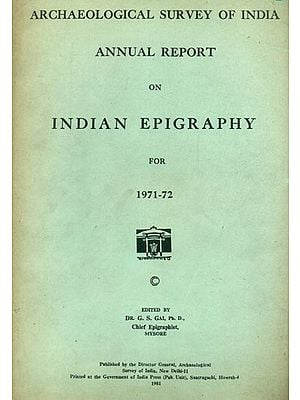 Annual Report on Indian Epigraphy For 1971-72  (An Old and Rare Book)