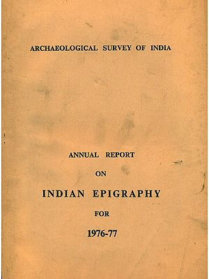 Annual Report on Indian Epigraphy for 1976-77 (An Old and Rare Book)