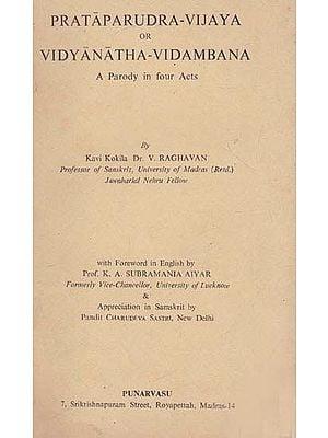 Prataparudra- Vijaya or Vidyanatha- Vidambana (An Old and Rare Book)