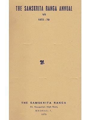 The Samskrita Ranga Annual VII 1972-79 (An Old and Rare Book)