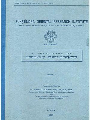 A Catalogue of Sanskrit Manuscripts (An Old and Rare Book)