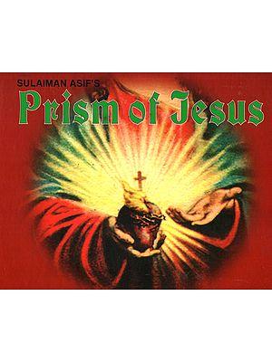 Prism of Jesus