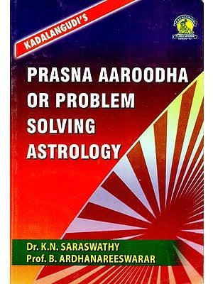 Prasna Aaroodha or Problem Solving Astrology
