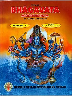 Srimad Bhagavata Mahapuranam With Three Commentaries- Skandha V