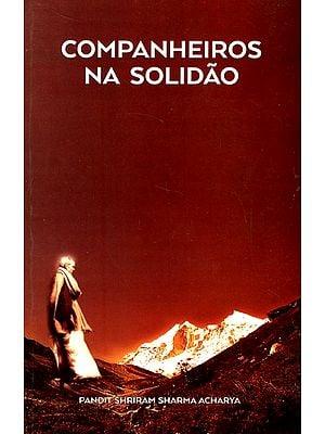 Companheiros Na Solidão - Companions In Solitude (Portugese)