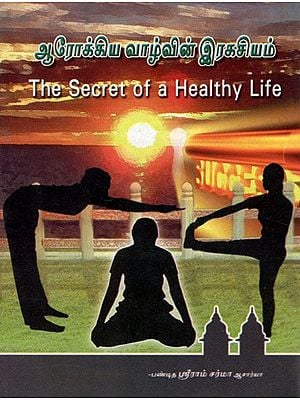 The Secret Of A Healthy Life (Tamil)