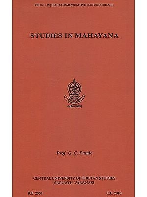 Studies in Mahayana