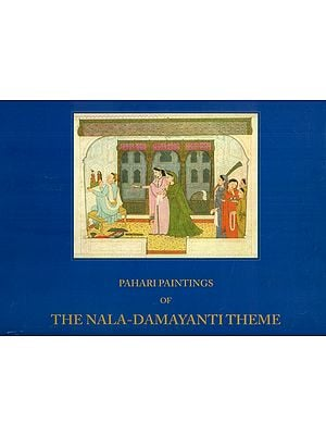 Pahari Paintings of The Nala-Damayanti Theme