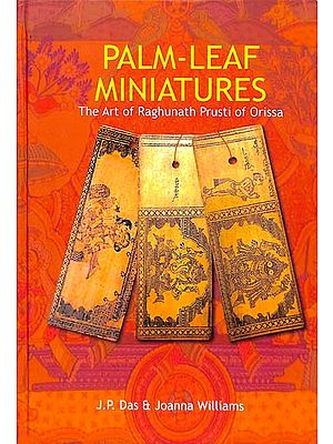 Palm-Leaf Miniatures - The Art of Raghunath Prusti of Orissa
