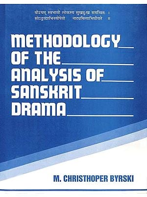 Methodology Of The Analysis Of Sanskrit Drama