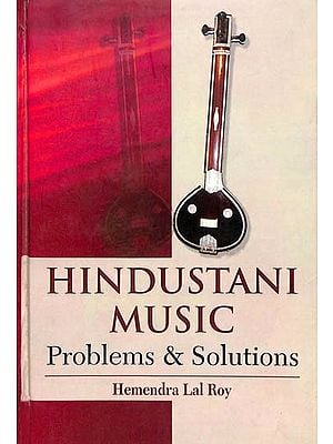 Hindustani Music Problems & Solutions