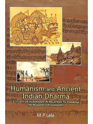 Humanism and Ancient Indian Dharma