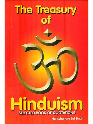 The Treasury of Hinduism (Selected Book of Quotations)