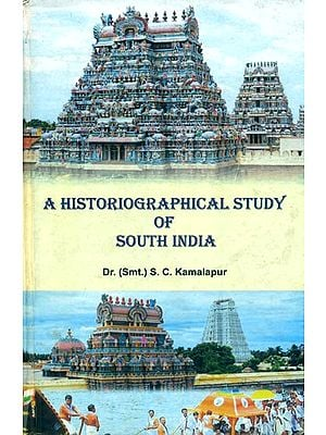 A Historiographical Study of South India