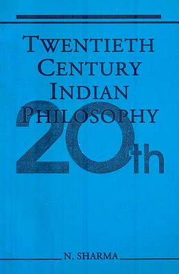 Twentieth Century Indian Philosophy