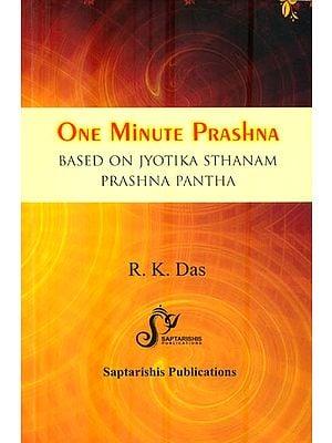 One Minute Prashna (Based on Jyotika Sthanam Prashna Pantha)