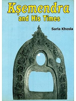 Ksemendra and His Times