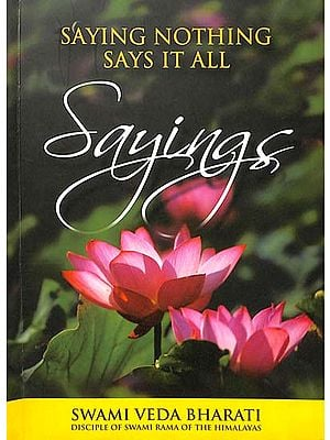 Sayings (Saying Nothing Says It All)
