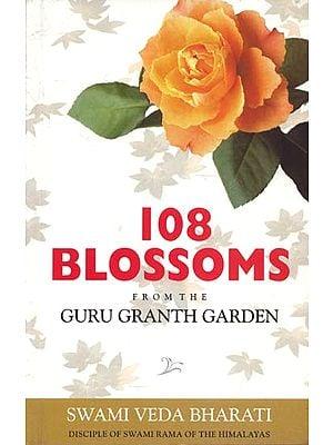 108 Blosoms (From The Guru Granth Garden)