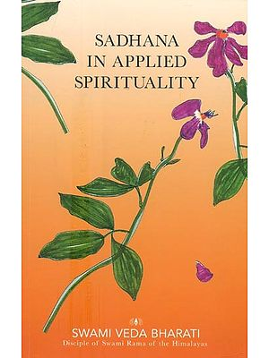 Sadhana In Applied Spirituality