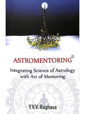 Astromentoring (Integrating Science of Astrology)