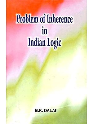 Problem of Inherence in Indian Logic