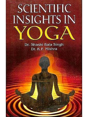 Scientific Insights in Yoga